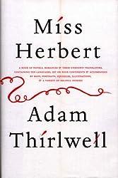 Miss Herbert by Adam Thirlwell (2007-10-25)