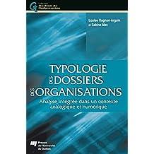 Typologie des dossiers des organisations: Analyse intégrée dans un contexte analogique et numérique