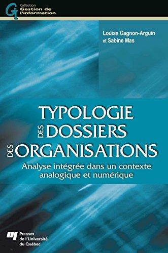 Typologie des dossiers des organisations: Analyse intgre dans un contexte analogique et numrique