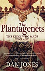 The Plantagenets by Dan Jones (2013-07-04)