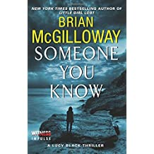 Someone You Know (Lucy Black Thrillers) by Brian McGilloway (1-Jul-2014) Paperback
