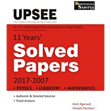 UPSEE Dr. A.P.J. Abdul Calam Technical University, U.P. 11 years Solved Papers (Physics, Chemistry, Mathematics)