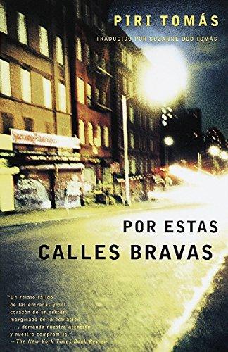 Por Estas Calles Bravas / Down These Mean Streets