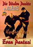 Kyusho Jitsu: Der Kurs für Fortgeschrittene - Evan Pantazi