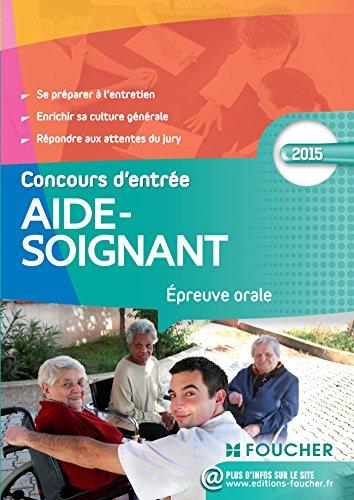 Aide-Soignant Epreuve orale Concours d'entrée 2015