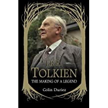 J. R. R. Tolkien: The Making of a Legend by Colin Duriez (2012-11-07)