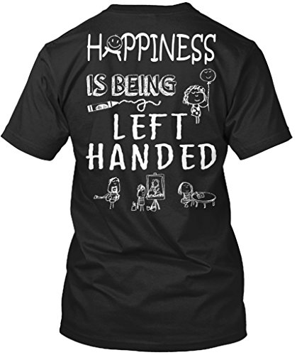Stylisches T-Shirt Damen / Herren / Unisex S Happiness Is Being Left Handed - Linkshänder-shirt