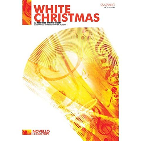 Irving Berlin: White Christmas (SSA/Piano). Sheet Music for SSA, Piano