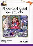 Colega lee 3 - 3/4  el caso del hotel encantado (Lecturas - Niños - Colega Lee - Nivel A2)