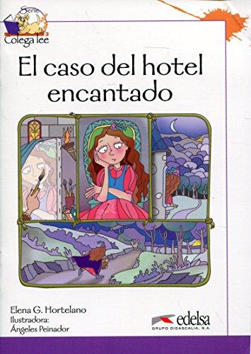 Colega lee 3 - 3/4  el caso del hotel encantado (Lecturas - Niños - Colega Lee - Nivel A2) por Elena González Hortelano