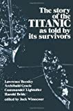"""The Story of the """"Titanic"""" as Told by Its Survivors (Dover Maritime)"""