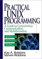 Practical UNIX Programming by Kay, Ret Robbins (1995-11-02)