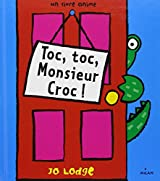 Toc-toc, Monsieur Croque