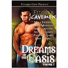 Ellora's Cavemen: Dreams of the Oasis I
