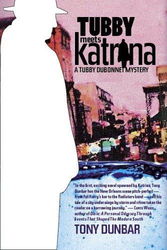 Tubby Meets Katrina (Tubby Dubonnet Mysteries) by Tony Dunbar (2006-07-30)