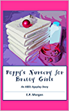 Poppy's Nursery for Bratty Girls (abdl, ddlg, ageplay, regression, punishment)