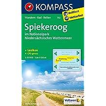 Spiekeroog im Nationalpark NIedersächsisches Wattenmeer: Wanderkarte mit Aktiv Gudie, Rad- und Reitwegen. GPS-genau. 1:15000 (KOMPASS-Wanderkarten, Band 732)