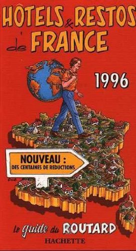Guide du routard hôtels et restos de France 1996 100397