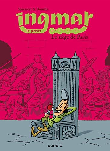 Ingmar - tome 4 - Le siège de Paris