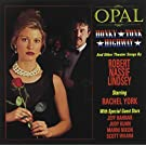 Opal Honky Tonk Highway/Obc