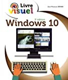 Le Livre visuel de Windows 10, 3e édition...