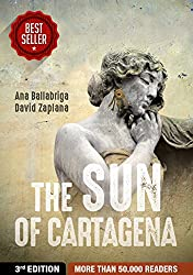 The Sun of Cartagena: More than 50,000 readers around the world (English Edition)