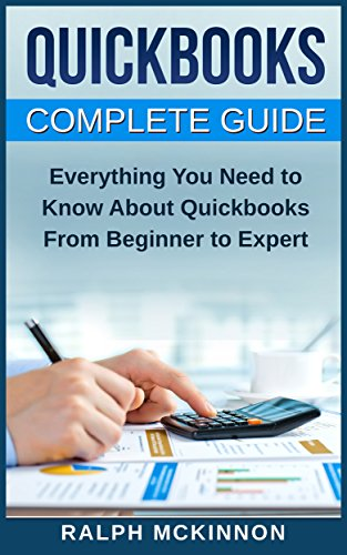 quickbooks-the-2016-quickbooks-complete-beginners-guide-learn-everything-you-need-to-know-to-keep-yo