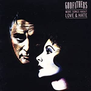 More Songs About Love & Hate