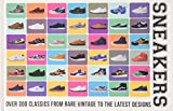Sneakers: Over 300 Classics from Rare Vintage to the Latest Designs by Neal Heard (2015-05-05)