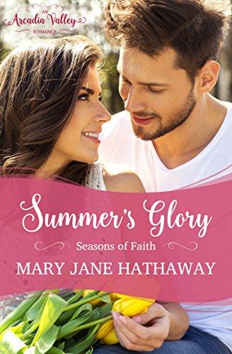 summers-glory-seasons-of-faith-book-one-arcadia-valley-romance-2