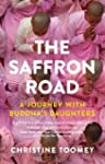 The Saffron Road: A Journey with Budd...
