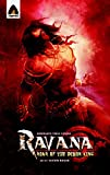 Ravana: Roar of the Demon King - A Graphic Novel (Campfire Graphic Novels)