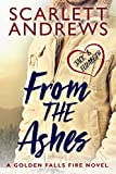 From The Ashes (Golden Falls Fire Book 3) (English Edition)