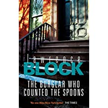 The Burglar Who Counted The Spoons (Bernie Rhodenbarr Book 11)