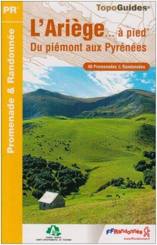 L'Ariège... à pied : 40 promenades et randonnées