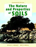 The Nature and Properties of Soils, 14th Edition 14th (fourteenth) Edition by Nyle C. Brady, Ray R. Weil published by Prentice Hall (2007)