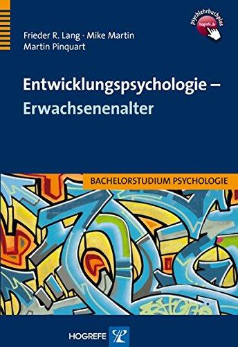 Entwicklungspsychologie - Erwachsenenalter (Bachelorstudium Psychologie)