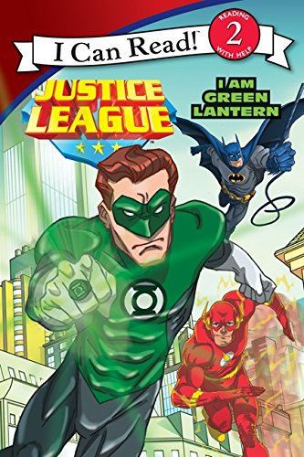 Justice League: I Am Green Lantern (I Can Read. Level 2)