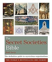 The Secret Societies Bible: Godsfield Bibles by Joel Levy (2010-10-04)