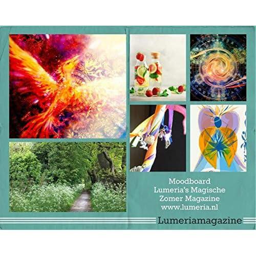 Lumeria's magische magazine zomer: Magisch vuur, kracht en ontspanning.