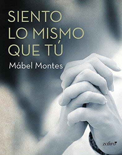 Siento lo mismo que tú (Erótica nº 1) por Mábel Montes