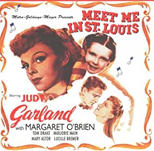 Meet Me In St. Louis - Original Motion Picture Soundtrack [SOUNDTRACK]