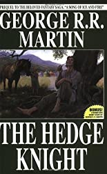 The Hedge Knight by George R. R. Martin (2004-06-22)