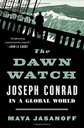 The Dawn Watch: Joseph Conrad in a Global World