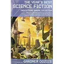 The Year's Best Science Fiction: Twenty-Third Annual Collection (Year's Best Science Fiction (Paperback))