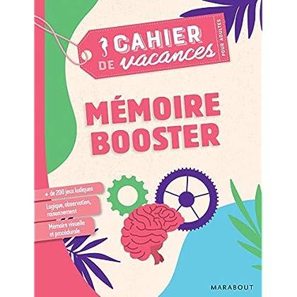 Cahier de vacances pour adultes 2019 - Mémoire Booster
