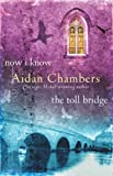Now I Know & The Toll Bridge: AND The Toll Bridge (The Dance Sequence)