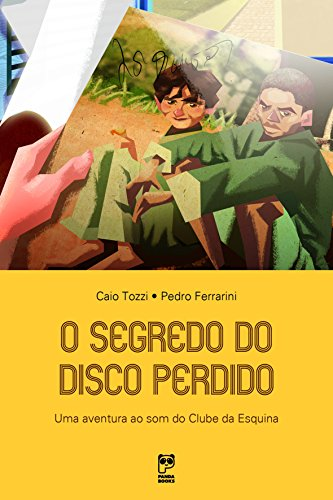 O segredo do disco perdido (Portuguese Edition) por Caio Tozzi