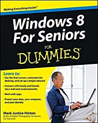 Windows 8 For Seniors For Dummies by Mark Justice Hinton (2012-10-16)