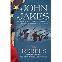 The Rebels (The Kent Family Chronicles)